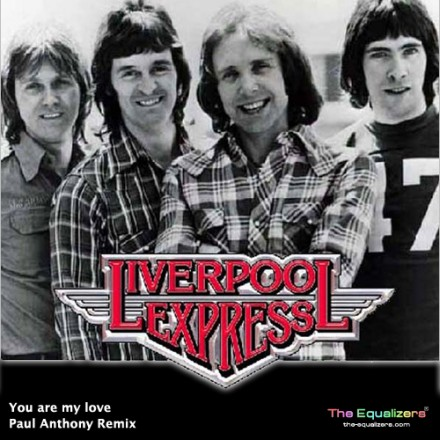 Liverpool Express – You Are My Love (Paul Anthony Remix)