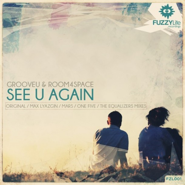 GrooveU & Room4Space – See U Again (The Equalizers Remix) – PREVIEW