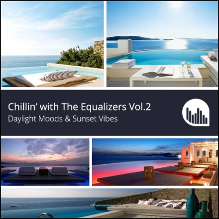 Chillin' with The Equalizers Vol.2