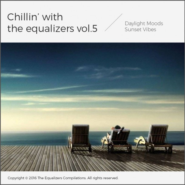 Chillin' with The Equalizers Vol.5