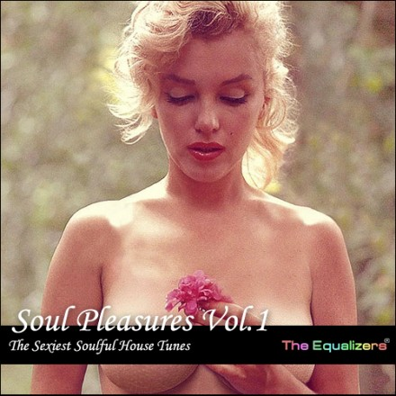 Soul Pleasures – End September