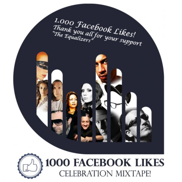 1000 Facebook Likes Celebration Mixtape (Our Selection of the Greatest Remixes)