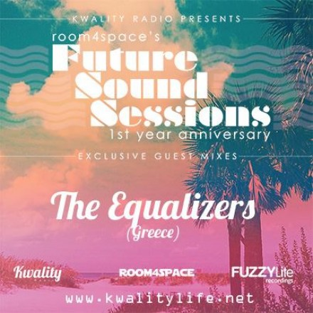 The Equalizers Mixtape (Future Sound Session 1st Anniversary)