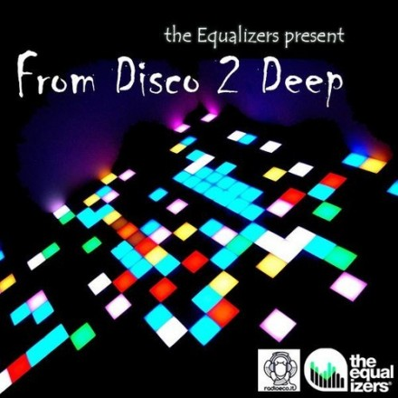 From Disco 2 Deep [Exclusive Mixtape for RadioEco]